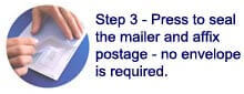 press to seal mailer and affix postage